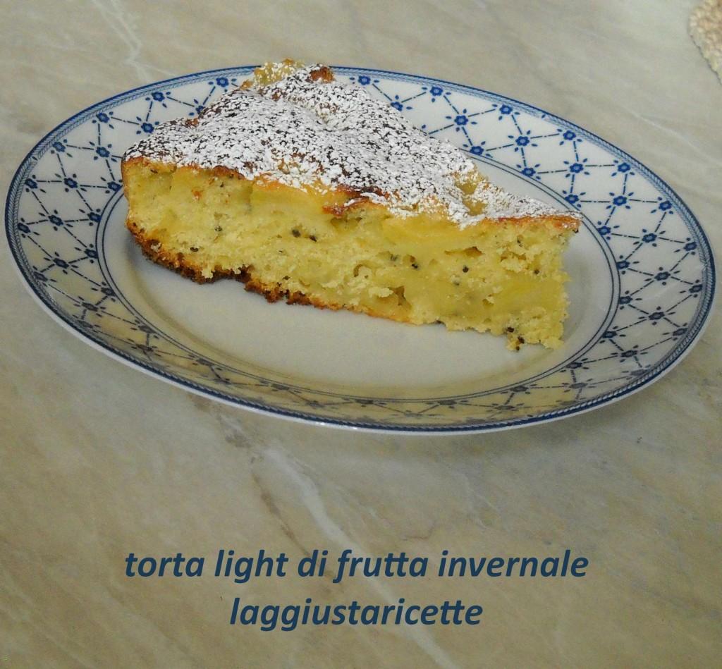 torta light di frutta invernale, senza uova e latticini